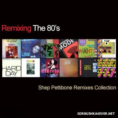 [Remixing The 80's] Shep Pettibone Remixes Collection
