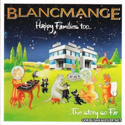 Blancmange - Happy Families Too [2014]