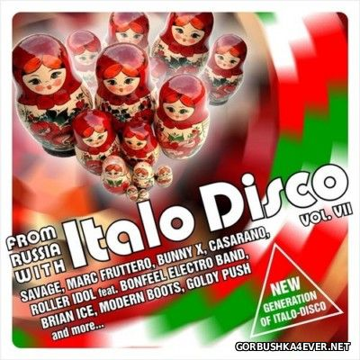 From Russia With Italo Disco vol VII [2014] / 2xCD
