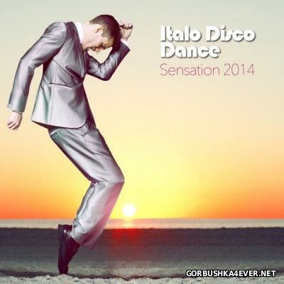 Italo Disco Dance Sensation 2014 [2014]