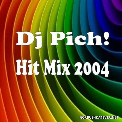 DJ Pich - Hit Mix 2004