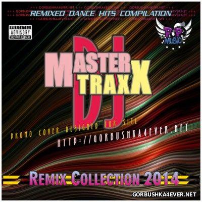 DJ Master Traxx - Remix Collection vol 24 [2014]