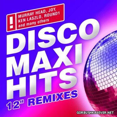 Disco Maxi Hits (12'' Remixes) [2014]