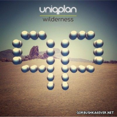 Uniqplan - Wilderness [2013]