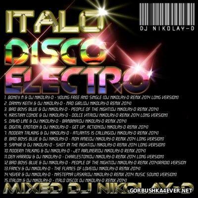DJ Nikolay-D - Electro Italo Disco In The Mix [2014]