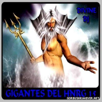 DJ Divine - Gigantes Del HiNRG 15 [2014]