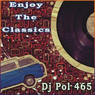 DJ Pol 465 - Enjoy The Classics Mix (2010)