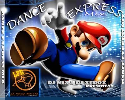 DJ Mix & DJ Xerox - Dance Express Mix 01