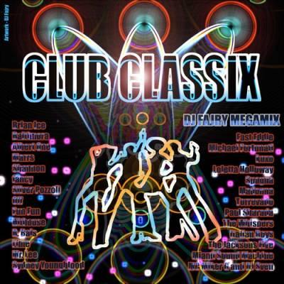 DJ Fajry - Club Classix Megamix (2008)
