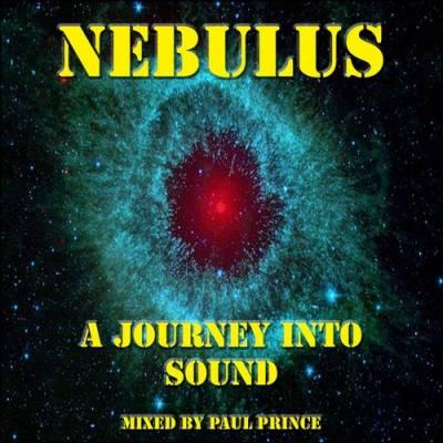 DJ Paul Prince - Nebulus (A Journey Into Sound) Megamix