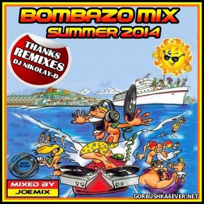 Bombazo Mix Summer 2014 by Joemix