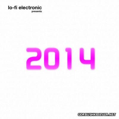Lo-Fi Electronic [2014]