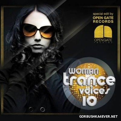Woman Trance Voices vol 10 [2014] / 4xCD
