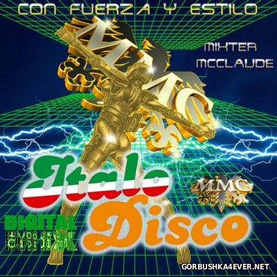 Con Fuerza Y Estilo - ItaloDisco Digital Mix [2014]