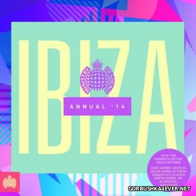 [Ministry Of Sound] Ibiza Annual 2014 / 2xCD
