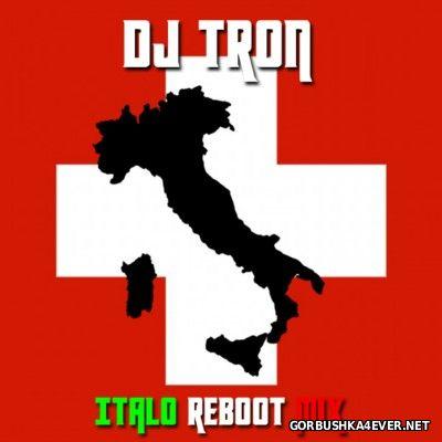 DJ Tron - Italo Reboot Mix [2014]