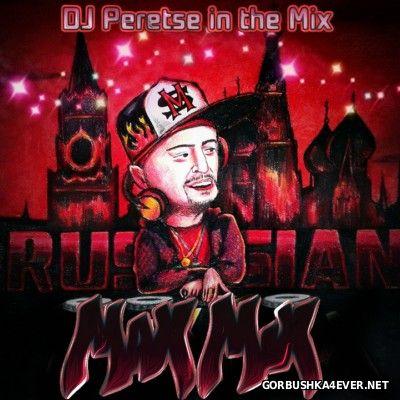 DJ Peretse - Max Mix Russian [2014]