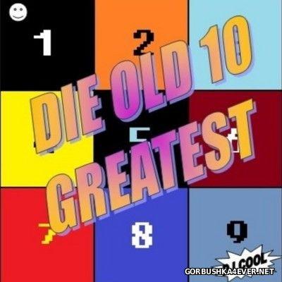 DJ Cool - Die Old 10 Greatest [2014]