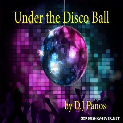 DJ Panos - Under The Disco Ball [2014]