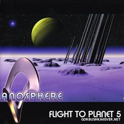 Anosphere - Flight To Planet 5 [2014]
