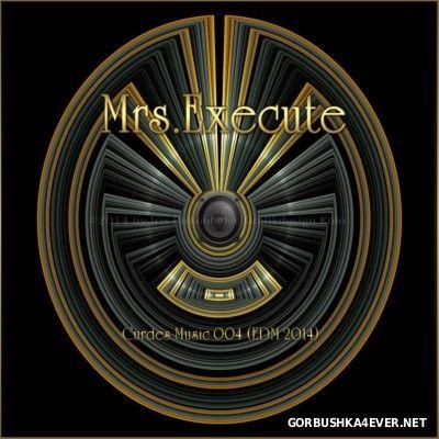 Mrs.Execute - Cursed Music 004 [2014] EDM Edition