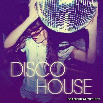 Disco House [2014]