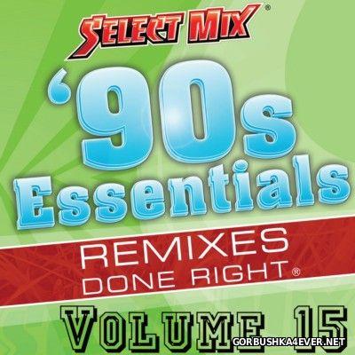 [Select Mix] 90s Essentials vol 15 [2014]
