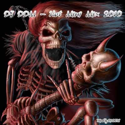 DJ DDM - Hot MiniMix 2010