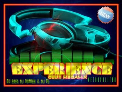 DJ Rafa & DJ Adaben & DJ Fe - Experience Club Megamix 2010