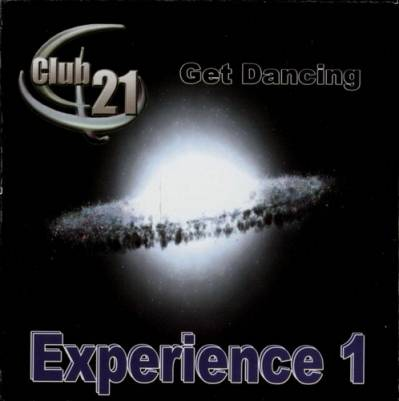 Club 21 - Experience Mix vol 01 (2009)
