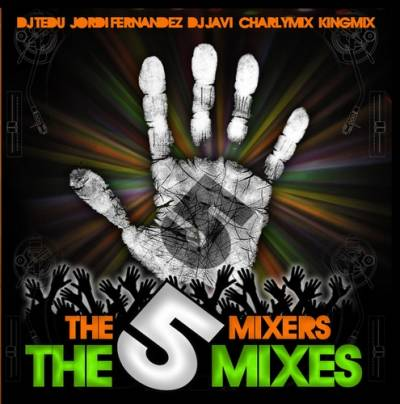 The 5 Mixers Team - The 5 Mixes (2010)