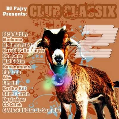 DJ Fajry - Club Classix Megamix II (2010)