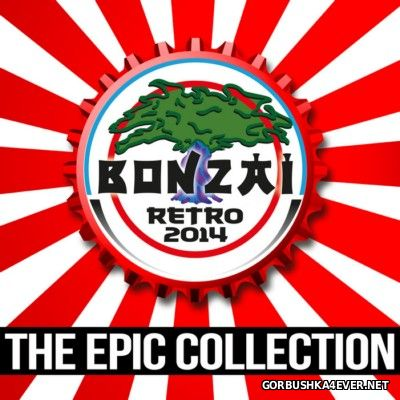 Bonzai Retro 2014 (The Epic Collection) [2014] Remastered