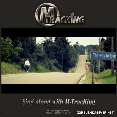 M-Tracking - The Way To Love [2014]