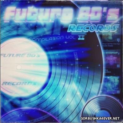 Future 80's Records Compilation vol 2 [2014]
