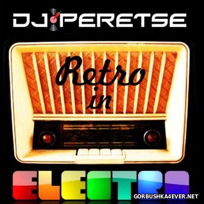 DJ Peretse - Retro In Electro Megamix vol 2 [2012]