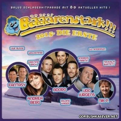 Bääärenstark!!! 2015 - Die Erste [2014] / 3xCD