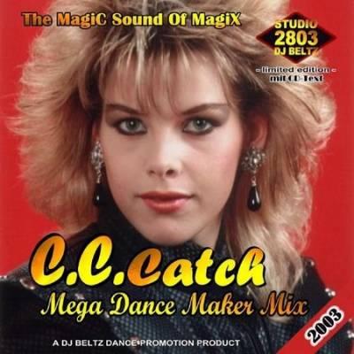 DJ Beltz - C.C.Catch Mega Dance Maker Mix