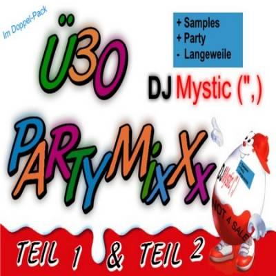 DJ Mystic - U30 Party-MixXx