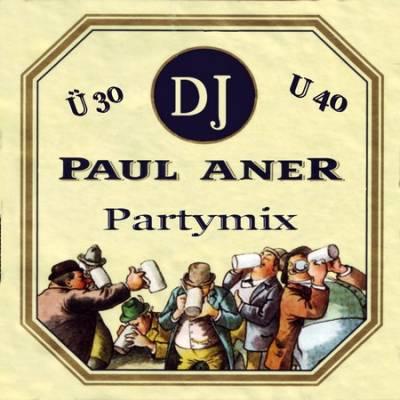 DJ Paul Aner - U30 / U40 Partymix (2009)