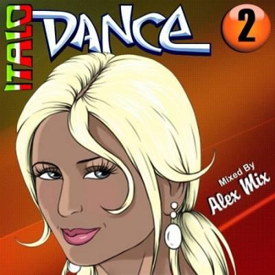 DJ Alex Mix - Italo Dance Mix 2 (2010)