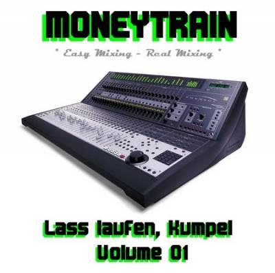 MoneyTrain - Lass Laufen, Kumpel Mix - vol 01