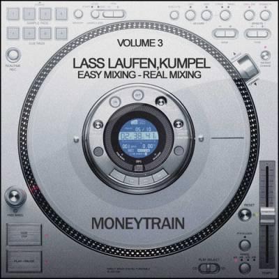MoneyTrain - Lass Laufen, Kumpel Mix - vol 03