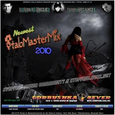 Дядя Коля Mix - Newest Italo MasterMix 2010
