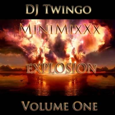 DJ Twingo - MiniMixXx Explosion