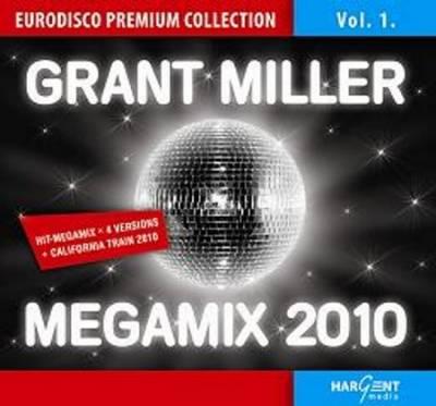 Grant Miller Megamix 2010