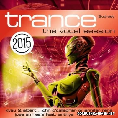[ZYX] Trance - The Vocal Session 2015 [2014] / 2xCD