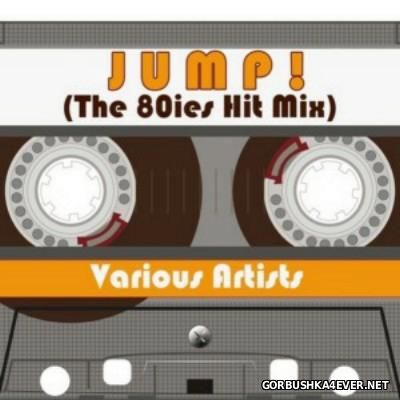 Jump! The 80ies Hit Mix [2015]