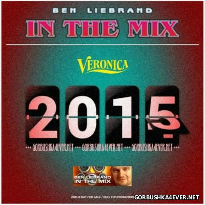 Ben Liebrand - [Radio Veronica] In The Mix [2015-12-12]