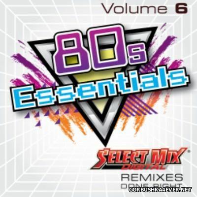 [Select Mix] 80s Essentials vol 6 [2015]